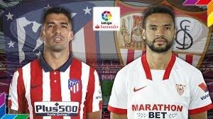 Ya hay onces de Atlético de Madrid y Sevilla